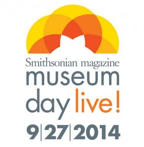 Smithsonian Magazine: Museum Day Live – September 27, 2014