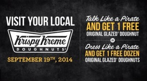 Krispy Kreme Doughnuts: Talk like a Pirate Day – September 19, 2014