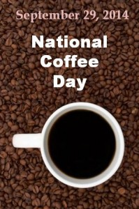 2014: National Coffee Day – September 29, 2014